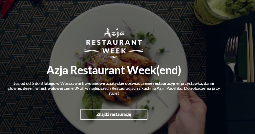 (5-8 lutego) 3 daniowy obiad w restauracjach Azjatyckich za 39zł (przystawka, danie główne, deser) @ Restaurant Week(end) - Warszawa