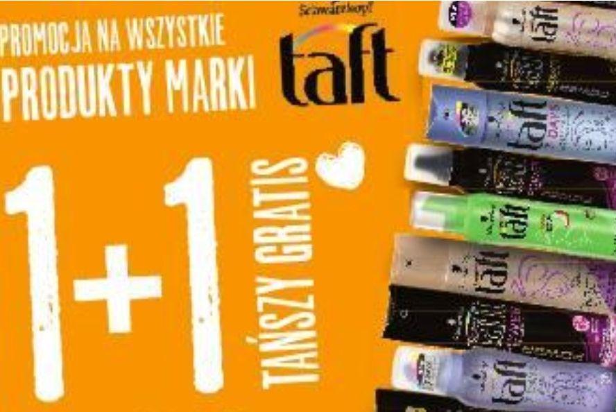 1+1 gratis: wszystkie produkty do stylizacji włosów marki Taft @ Kaufland