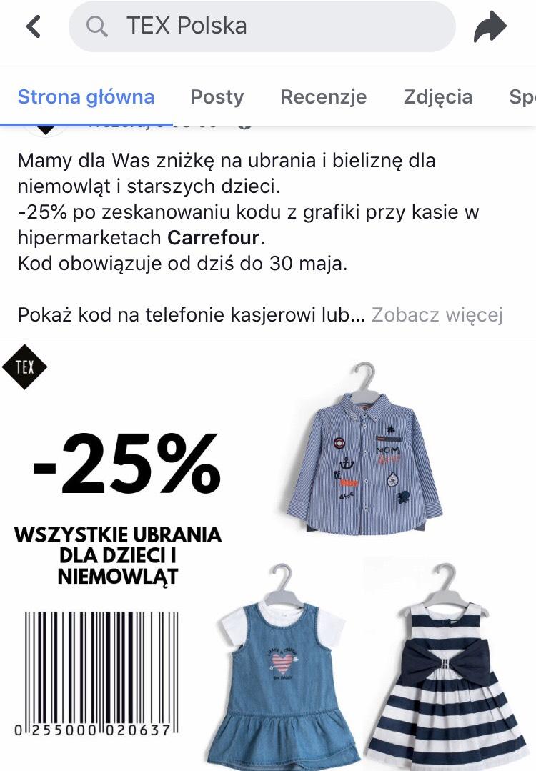 Rabat 25% na ubranka niemowlęce i dziecięce marki TEX. Obowiązuje tylko w hipermarketach