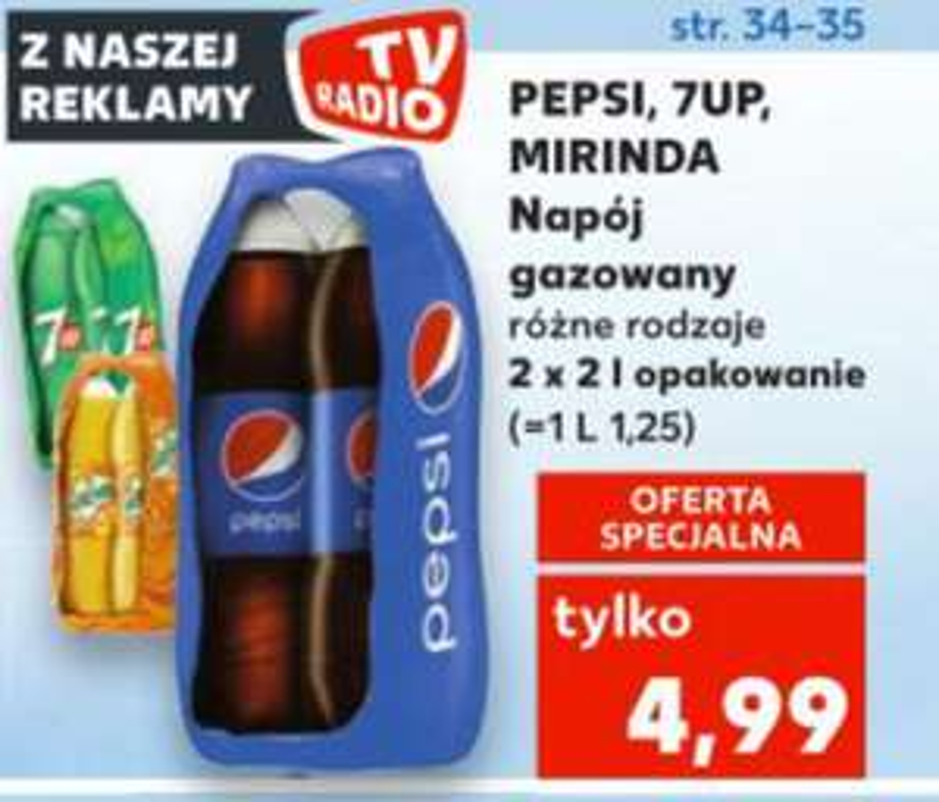 Pepsi, 7UP, Mirinda 2x2l za 4,99zł = KAUFLAND
