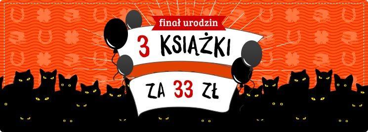 Książki 3 za 33 zł na TaniaKsiążka.pl !