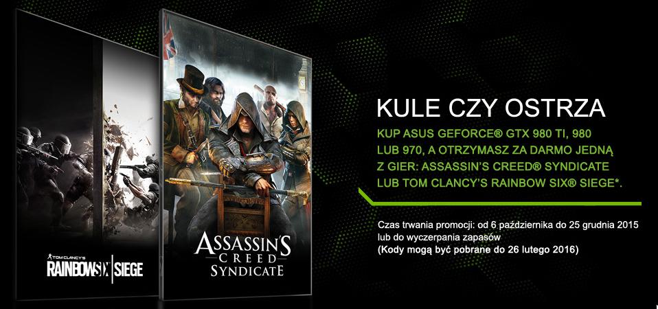 Assasins Creed Syndicate lub Rainbow Six Siege za darmo dla posiadaczy kart Asus GTX 970 GTX980 GTX980Ti