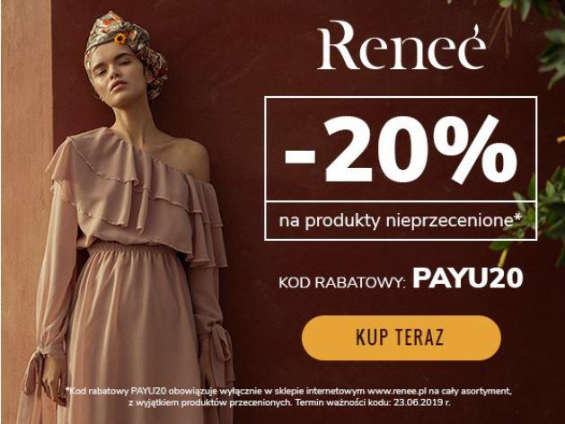 - 20% na produkty nieprzecenione na renee.pl