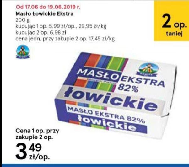 Masło Ekstra Łowickie w cenie 3.49 przy zakupie 2szt. Arbuz 1kg w cenie 1.79zł Tesco.
