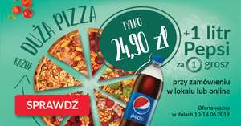 Dominium - duża pizza za 24,90 + Pepsi 1L za 1 grosz do każdej pizzy