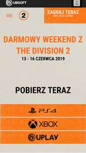 Tom Clancy's The Division 2 Darmowy Weekend 13-16.06.2019 XBOX/PS4/UPLAY