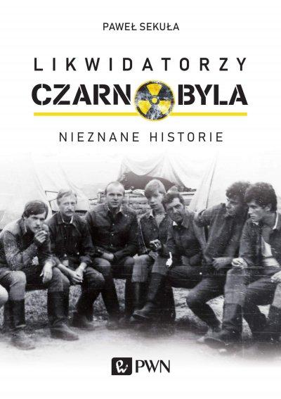 Likwidatorzy Czarnobyla. Nieznane historie - ebook NAJTANIEJ Dotychczas