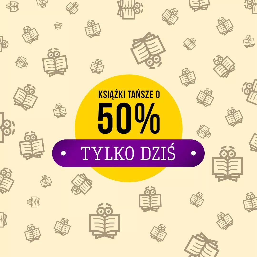 Tylko dziś! Wybrane książki  -50% na taniaksiazka.pl!