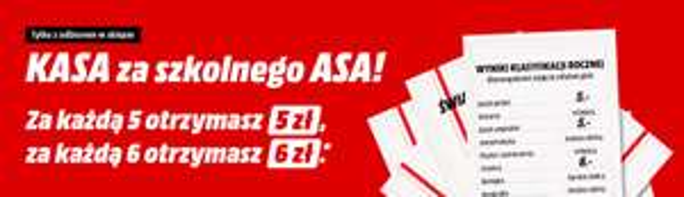 [MediaMarkt] Kasa za szkolnego Asa