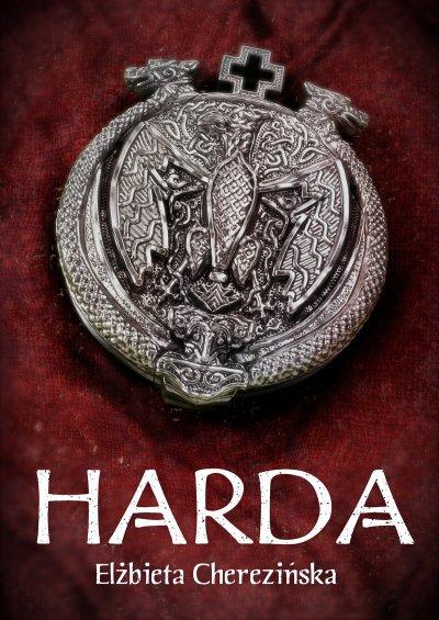 Harda - ebook Elżbieta Cherezińska