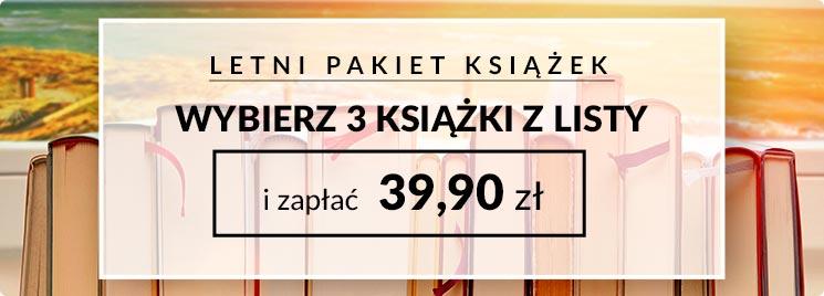 Letni pakiet książek 3 książki za 39,90zł na taniaksiazka.pl