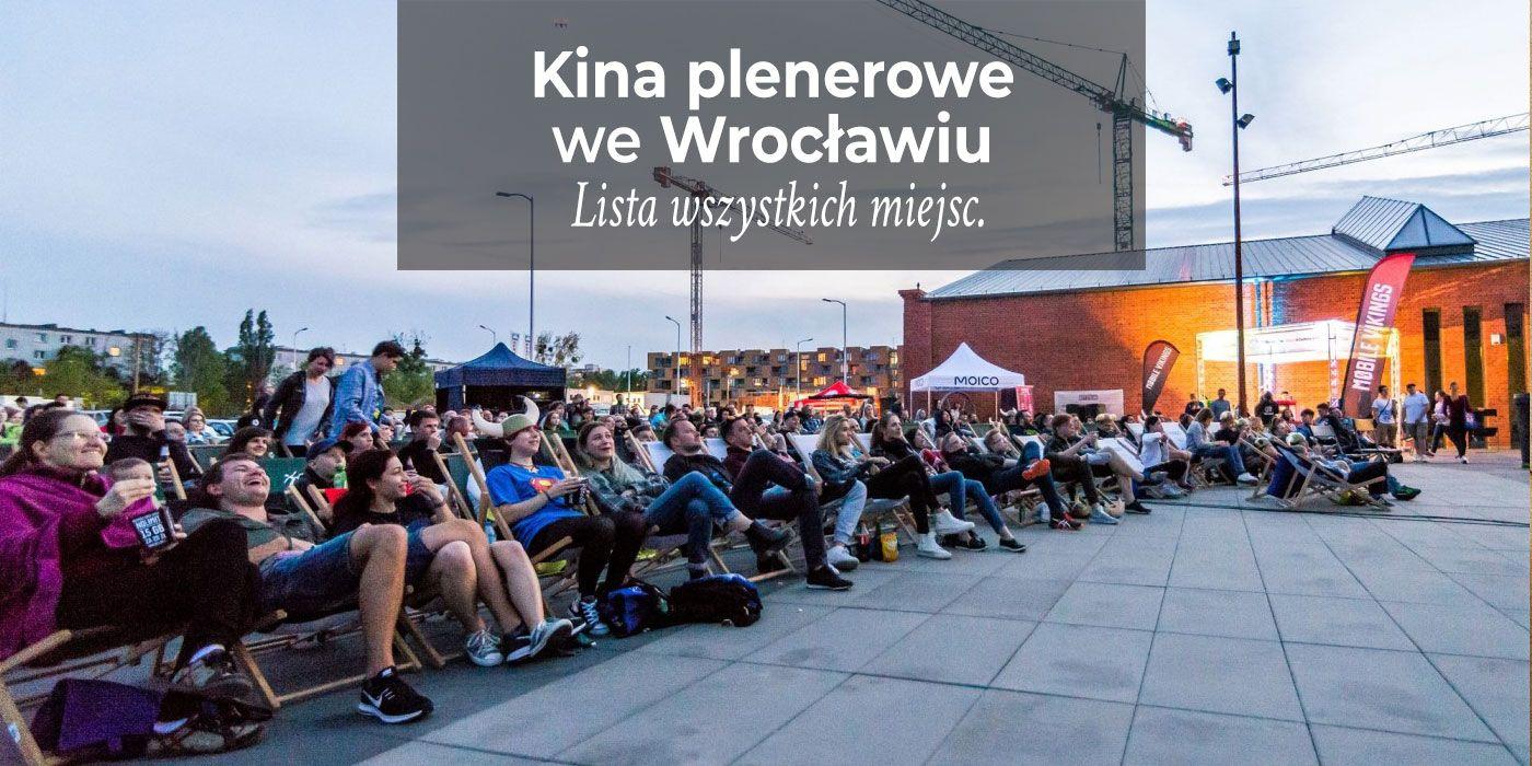[Wrocław] Kina plenerowe