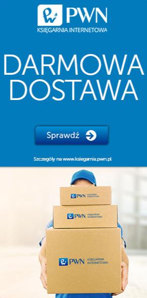 Darmowa dostawa w Księgarni Internetowej PWN