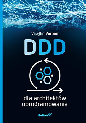 """""""DDD dla architektów oprogramowania"""" książka lub ebook za 50 zł @ Helion"""