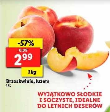 Brzoskwinie 1 kg  2.99 zł Lidl