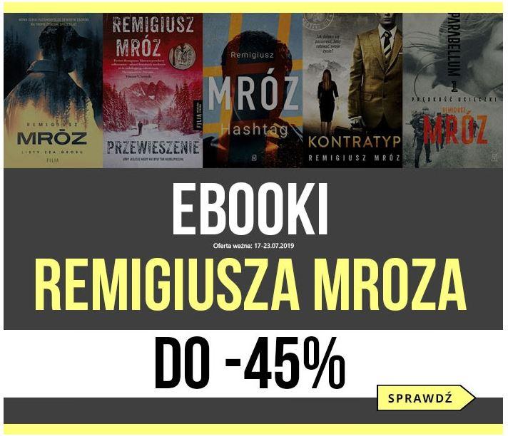 Ebooki Remigiusza Mroza do -45% w księgarni Woblink
