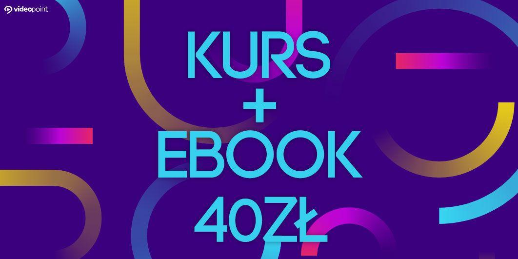 Videokurs + ebook za 40zł