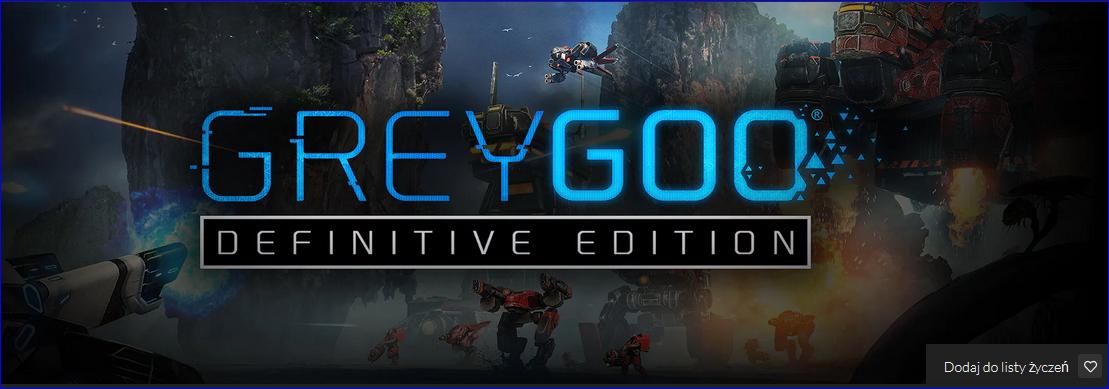 Promocja na Grey Goo Definitive Edition w Fanatical