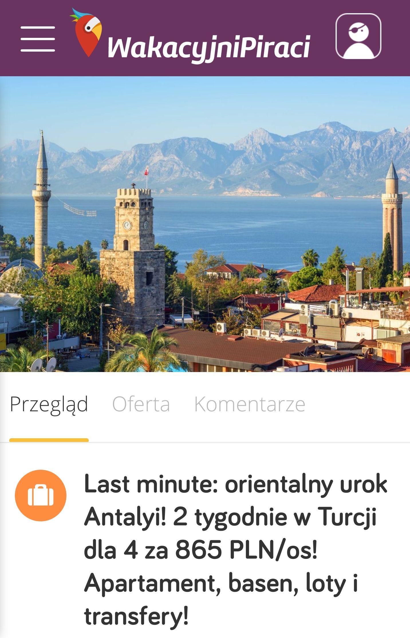 Last minute: orientalny urok Antalyi. 2 tygodnie w Turcji dla 4 za 865 PLN/os. Apartament, basen, loty i transfery.
