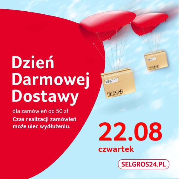 SELGROS24.PL - Dzień darmowej dostawy .