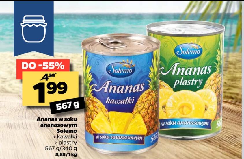 Ananas w puszce do wyboru w plastrach lub w kawałkach. Netto