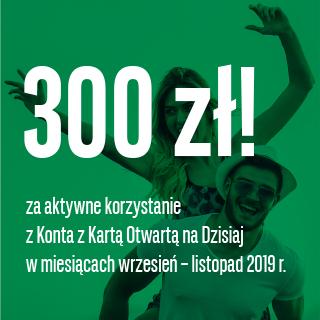 Załóż Konto z Karta Otwartą, korzystaj aktywnie i odbierz nawet do 300 zł