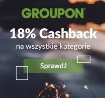Cashback 18% na wszystko z Groupon do 2.09