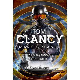 Tom Clancy & Mark Greaney - Z pełną mocą i skutkiem (e-book)