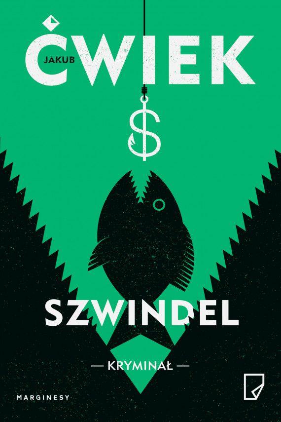 Jakub Ćwiek - Szwindel (e-book)