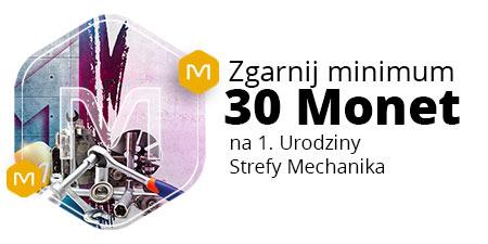 +30 Monet za zakupy w dziale Strefa Mechanika