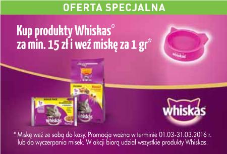 Miska za 1 GROSZ przy zakupie produktów Whiskas @ Carrefour
