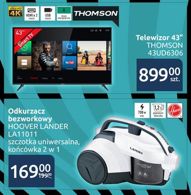 """Telewizor Thomson 43"""" za 899zł, odkurzacz Hoover 11011 za 169zł @ Carrefour"""