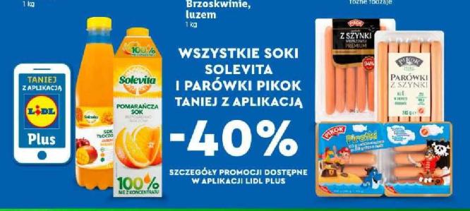 Wszystkie Soki Solevita i Parówki Pikok - 40% taniej z Aplikacją Lidl