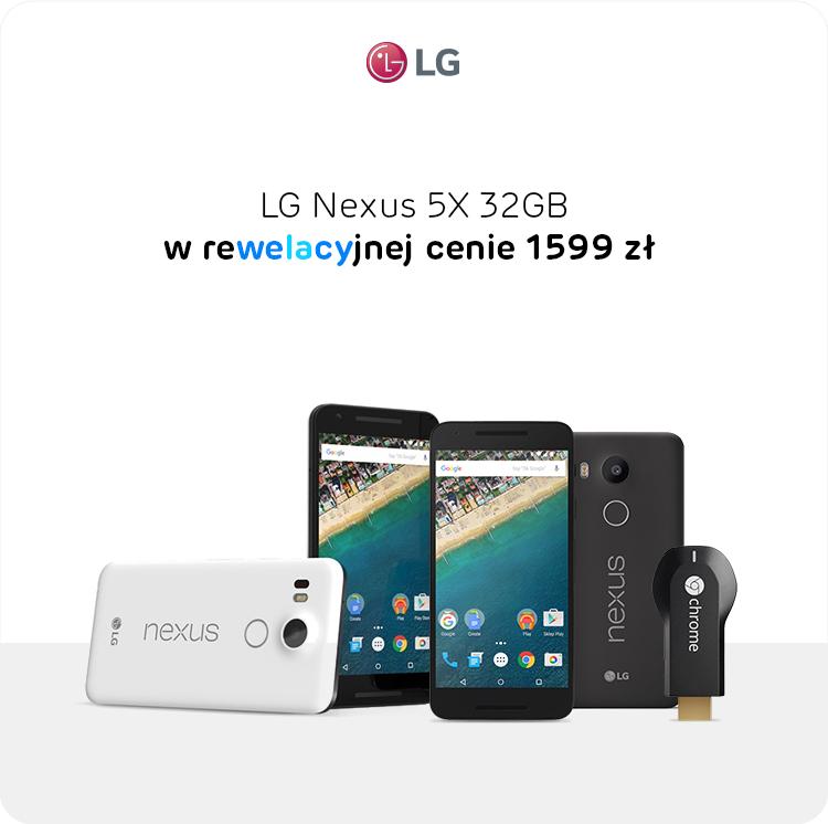 LG Nexus 5X 32GB z Google Chromecast