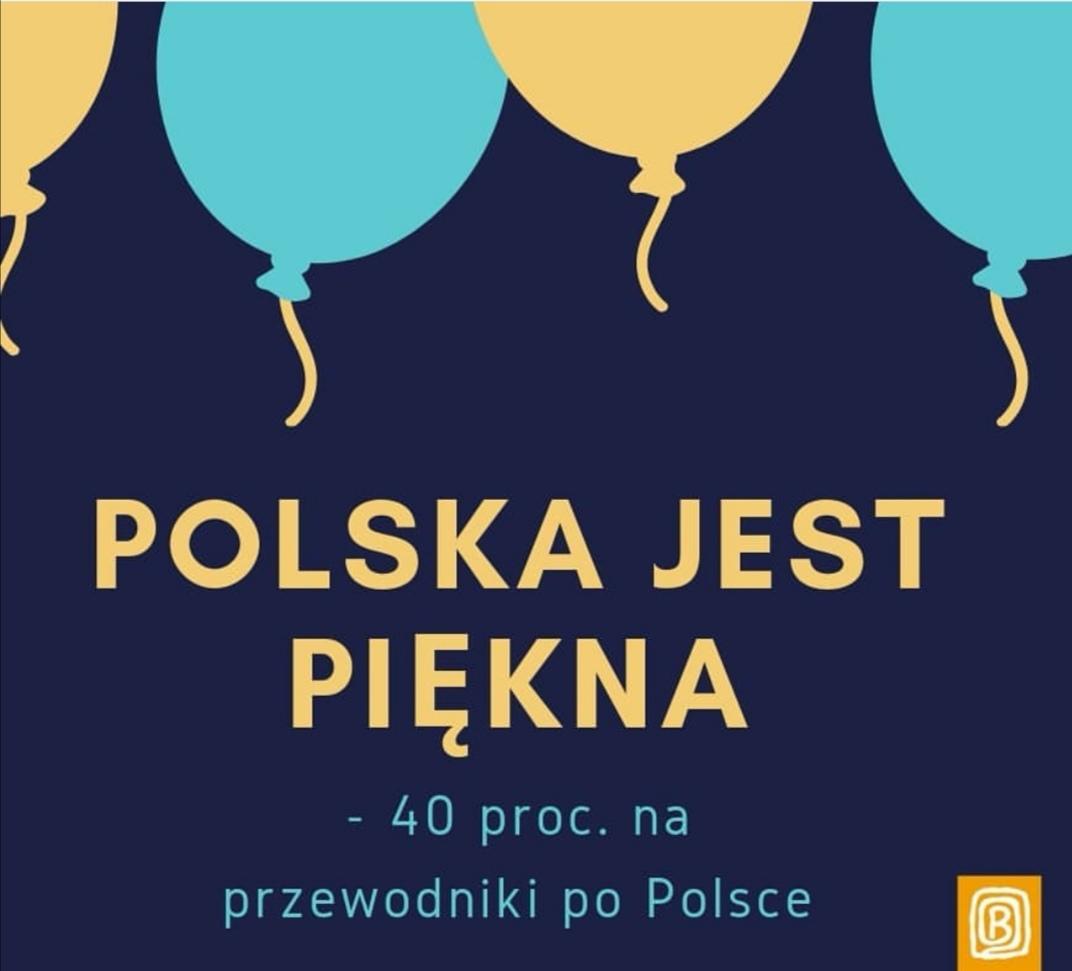Przewodniki po Polsce 40% taniej @ Bezdroża