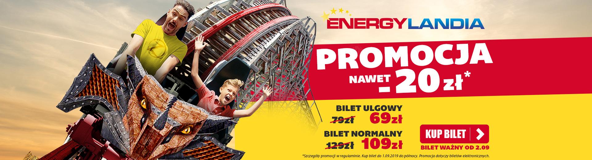 Bilet 1dn. dorosły do @Energylandia na wrzesień od 02.09 lub na już rabat -5%