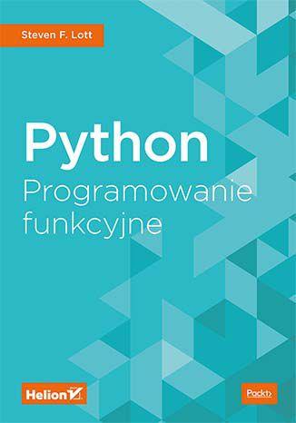 Python. Programowanie funkcyjne [ebook] - okazja cenowa! Książka dnia.