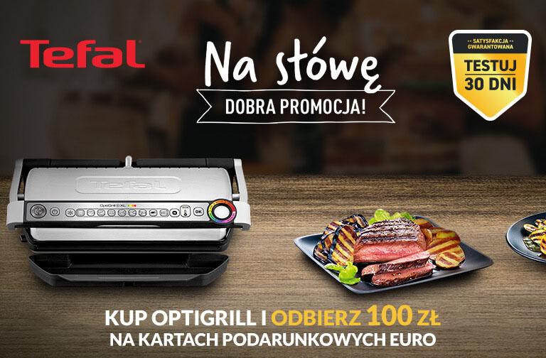 "Optigrill ""Na Stówę"" cash back w bonach 2x50zł Tefal"
