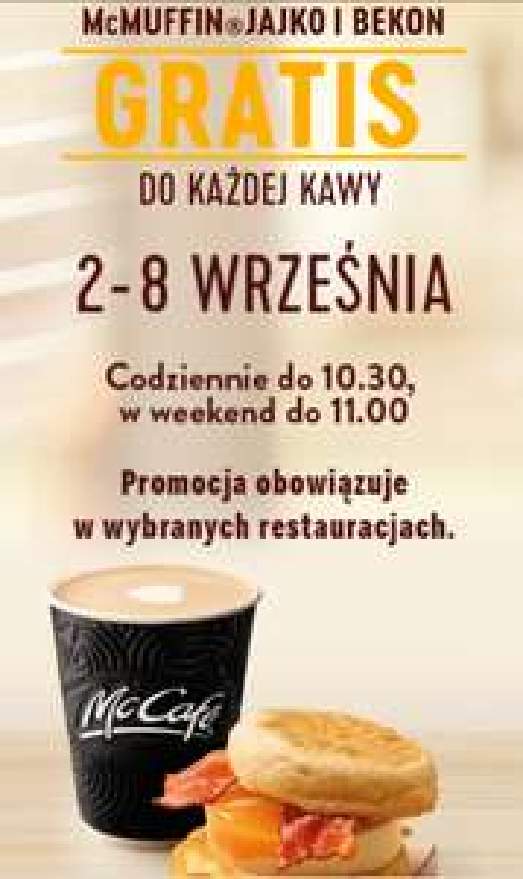 McMuffin gratis do każdej kawy! (2-8.09) MCDONALD'S