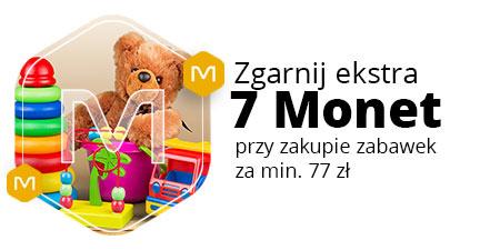 +7 Monet za zakupy od 77 zł w kategoriach Zabawki i Zabawki ogrodowe