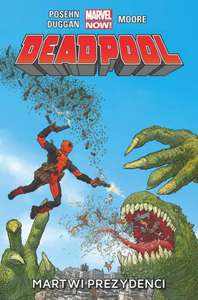 Deadpool: Martwi Prezydenci tom 1 @ CDP