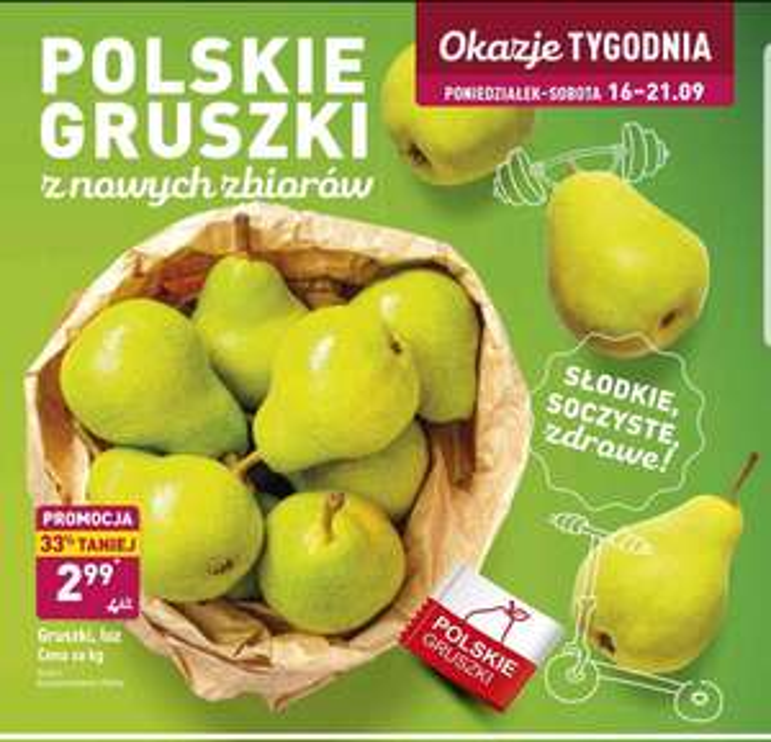 Gruszki Polskie z nowych zbiorów 2.99/1kg Aldi od 16 do 21