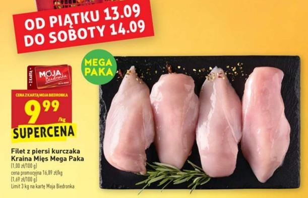 Filet z piersi kurczaka 9,99 zł/kg Kraina Mięs Mega Paka Biedronka