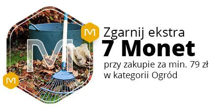 +7 Monet za zakupy od 79 zł w kategorii Ogród