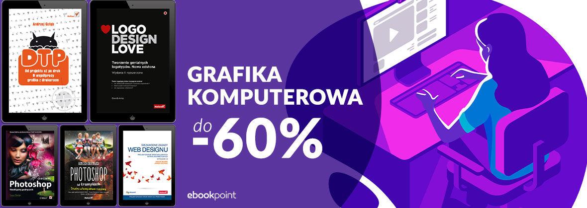 Grafika komputerowa. Ebooki do 60% taniej @ ebookpoint