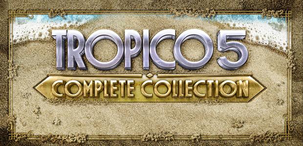 Tropico 5: Complete Collection Steam