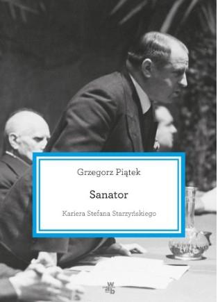 Ebook - Sanator. Kariera Stefana Starzyńskiego