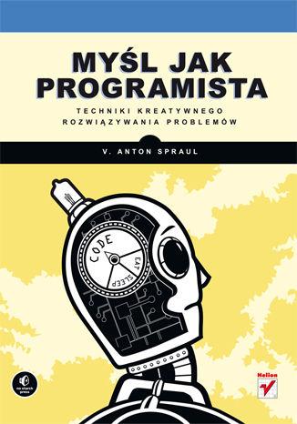 "Ebook ""Myśl jak programista"" za 9,90 zł @ ebookpoint"