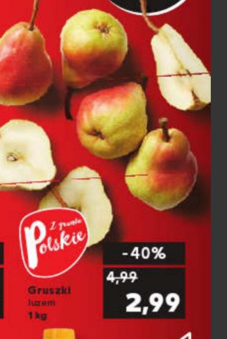 Gruszki polskie luzem 2,99 za 1kg@Kaufland 23.09-25.09