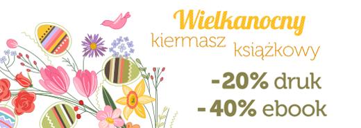 Wielkanocny kiermasz książkowy: -20% druk, -40% ebook @ Helion